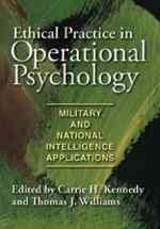 Ethical Practice In Operational Psychology - Kennedy, Carrie H. (EDT)/ Williams, Thomas J. (EDT) - ISBN: 9781433807114