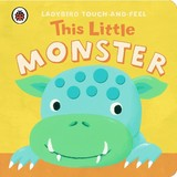 This Little Monster: Ladybird Touch And Feel - (NA) - ISBN: 9781409308393