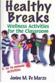 Healthy Breaks - Del Marzo, Jenine M. - ISBN: 9780736082891