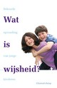 Wat is wijsheid - Channah Zwiep - ISBN: 9789088501517