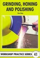 Grinding, Honing And Polishing - Bray, Stan - ISBN: 9781854862525
