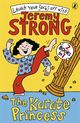 Karate Princess/the Karate Princess In Monsta Trouble - Strong, Jeremy - ISBN: 9780141336169