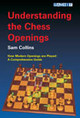 Understanding The Chess Openings - Collins, Sam - ISBN: 9781904600282