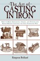 Art Of Casting In Iron - Bolland, Simpson - ISBN: 9781616081836