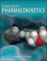 Casebook In Clinical Pharmacokinetics And Drug Dosing - Cohen, Henry - ISBN: 9780071628358
