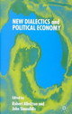 New Dialectics And Political Economy - ISBN: 9780333999332