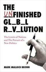 The Unfinished Global Revolution - Brown, Mark M. - ISBN: 9781846141058