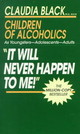It Will Never Happen To Me! - Black, Claudia - ISBN: 9780345345943