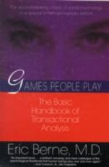 Games People Play - Berne, Eric - ISBN: 9780345410030