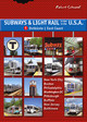 Subways & Light Rail in den USA. Subways & Light Rail in the U.S.A.. Bd.1 - Schwandl, Robert - ISBN: 9783936573282