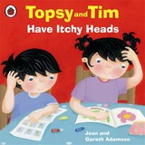 Topsy And Tim: Have Itchy Heads - Adamson, Jean - ISBN: 9781409307204