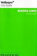 Wallpaper City Guide Buenos Aires - ISBN: 9780714897516