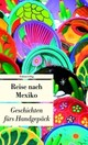 Reise nach Mexiko - ISBN: 9783293204416