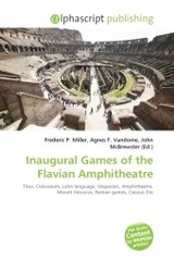 Inaugural Games of the Flavian Amphitheatre - ISBN: 9786130773854