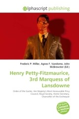 Henry Petty-Fitzmaurice, 3rd Marquess of Lansdowne - ISBN: 9786130799106