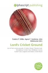 Lord's Cricket Ground - ISBN: 9786130799373
