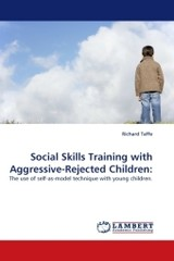 Social Skills Training With Aggressive-rejected Children - Taffe, Richard - ISBN: 9783838351087