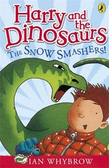 Harry And The Dinosaurs: The Snow-smashers! - Whybrow, Ian - ISBN: 9780141332796