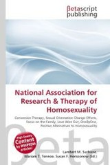 National Association for Research & Therapy of Homosexuality - ISBN: 9786131400018