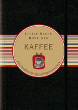 Little Black Book Vom Kaffee - Berman, Karen/ Dubau, Jurgen (TRN) - ISBN: 9783527503988
