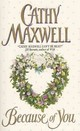 Because Of You - Maxwell, Cathy - ISBN: 9780380797103