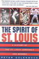 The Spirit Of St. Louis - Golenbock, Peter - ISBN: 9780380798803