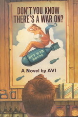 Don't You Know There's A War On? - Avi - ISBN: 9780380815449