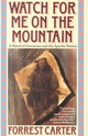 Watch For Me On The Mountain - Carter, Forrest - ISBN: 9780385300827
