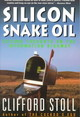 Silicon Snake Oil - Stoll, Clifford - ISBN: 9780385419949