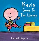 Kevin Goes to the Library - Slegers, Liesbet - ISBN: 9781605370750
