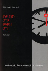 De tiid stie even stil - Jan van der Leij - ISBN: 9789461494191