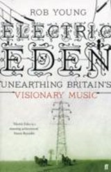 Electric Eden - Young, Rob; Bohn, Chris - ISBN: 9780571237524