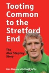 Tooting Common To The Stretford End - Stepney, Alex; Saffer, David - ISBN: 9781904091431