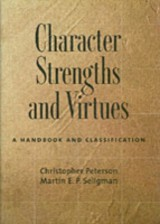 Character Strengths and Virtues - Seligman, Martin E. P.; Peterson, Christopher - ISBN: 9780198037330