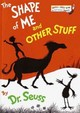 The Shape Of Me And Other Stuff - Seuss, Dr. - ISBN: 9780394826875