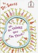 Oh, The Thinks You Can Think - Seuss, Dr. - ISBN: 9780394831299
