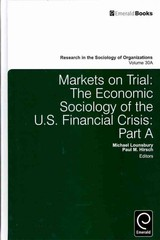 Markets On Trial - Lounsbury, Michael (EDT)/ Hirsch, Paul M. (EDT) - ISBN: 9780857242051