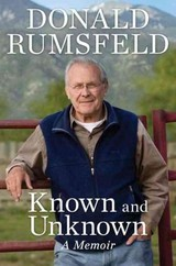 Known And Unknown - Rumsfeld, Donald - ISBN: 9781595230676