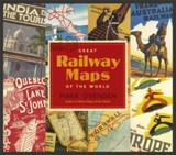Great Railway Maps Of The World - Ovenden, Mark - ISBN: 9781846143915