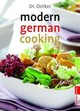 Dr. Oetker Modern German Cooking - Oetker - ISBN: 9783767005228