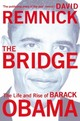 Bridge - Remnick, David - ISBN: 9780330509961