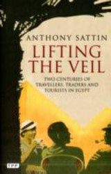 Lifting The Veil - Sattin, Anthony - ISBN: 9781848857698