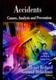 Accidents - Bedard, Henri (EDT)/ Delashmit, Geraud (EDT) - ISBN: 9781607417125