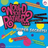 Would You Rather...? Super Secrets! - Balestier, Courtney - ISBN: 9781934734698