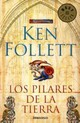 Los Pilares De La Tierra / The Pillars Of The Earth - Follett, Ken - ISBN: 9788499086514