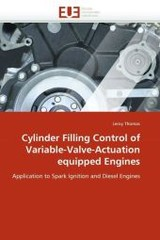 Cylinder Filling Control Of Variable-valve-actuation Equipped Engines - Thomas-l - ISBN: 9786131545207