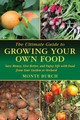 Ultimate Guide To Growing Your Own Food - Burch, Monte - ISBN: 9781616083090