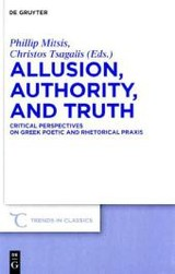 Allusion, Authority, And Truth - ISBN: 9783110245394
