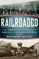 Railroaded - White, Richard (stanford University) - ISBN: 9780393061260