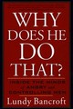 Why Does He Do That - Bancroft, Lundy - ISBN: 9780425191651
